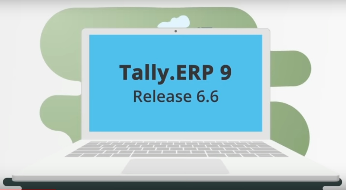 Tally.ERP 9 Release 6.6 is here